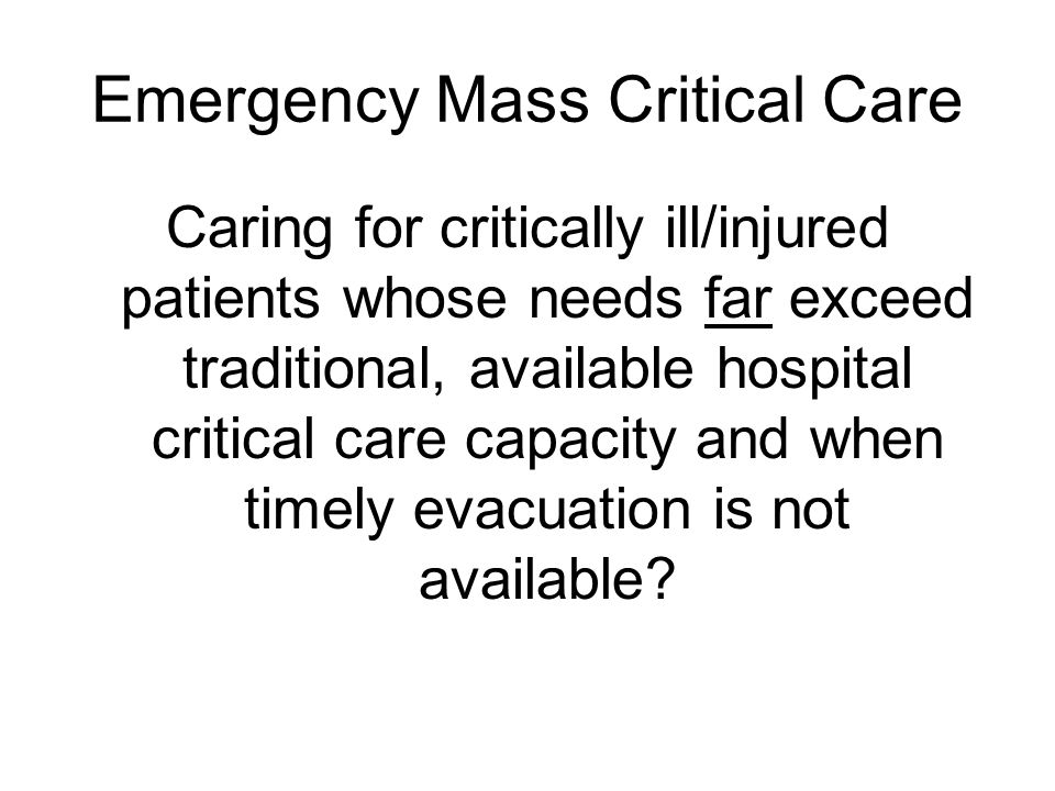 Emergency Mass Critical Care
