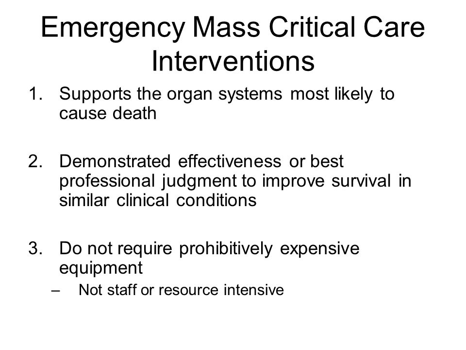 Emergency Mass Critical Care Interventions