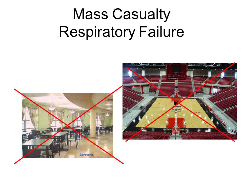 Mass Casualty Respiratory Failure
