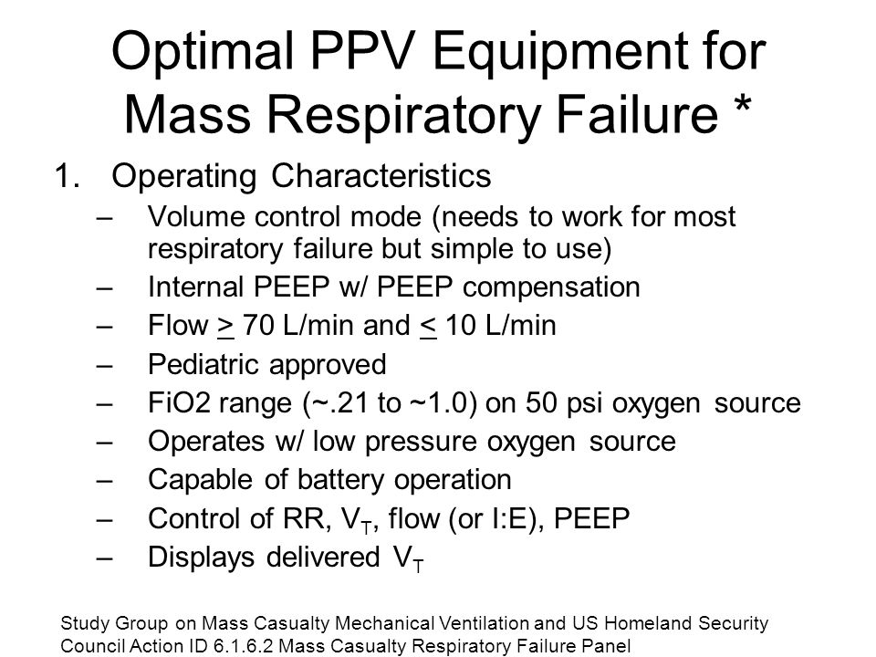 Optimal PPV Equipment for Mass Respiratory Failure *