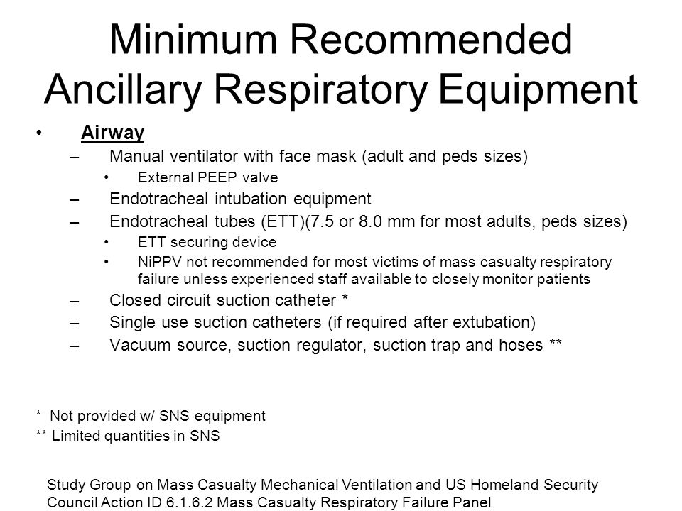 Minimum Recommended Ancillary Respiratory Equipment