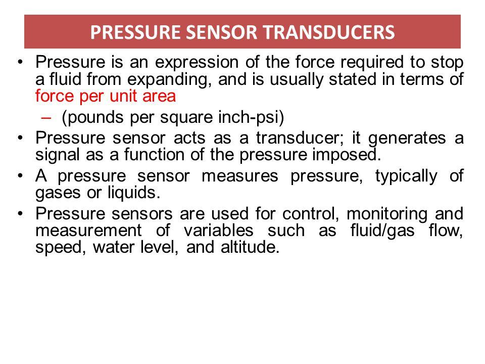 PRESSURE SENSOR TRANSDUCERS