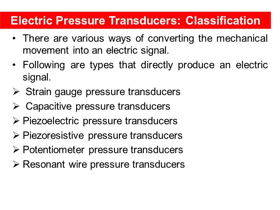 Electric Pressure Transducers: Classification