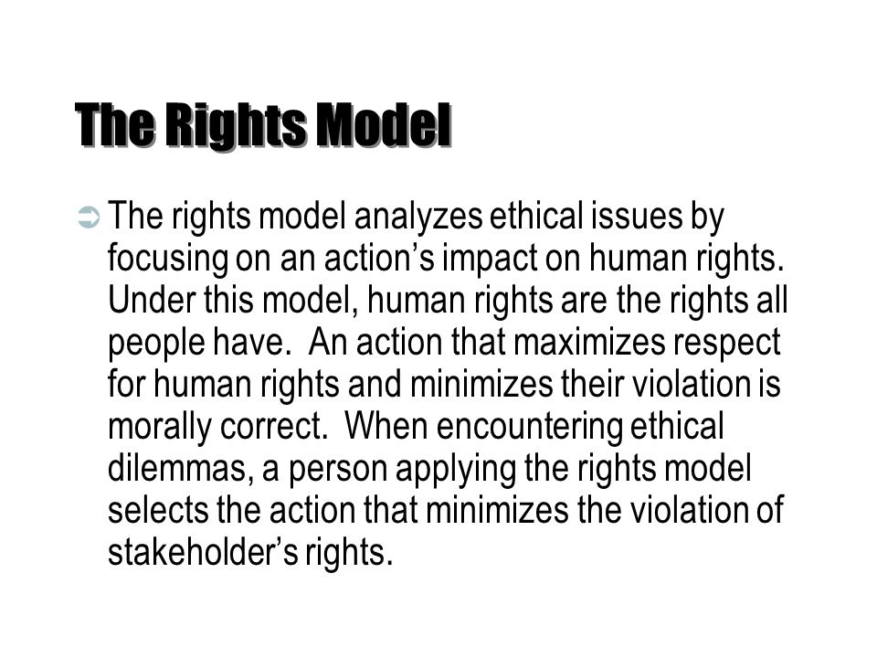 The Rights Model