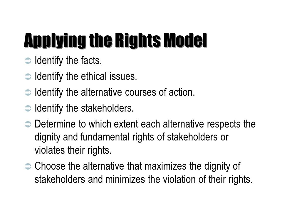 Applying the Rights Model