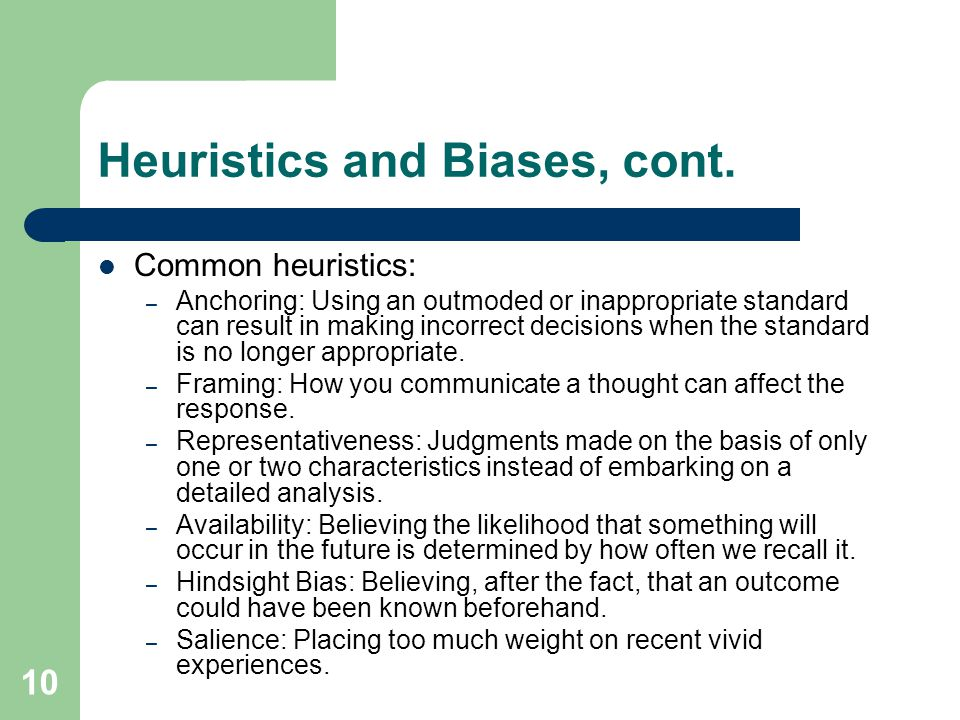 Heuristics and Biases, cont.