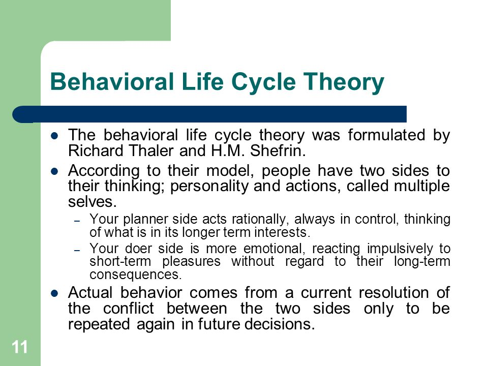 Behavioral Life Cycle Theory