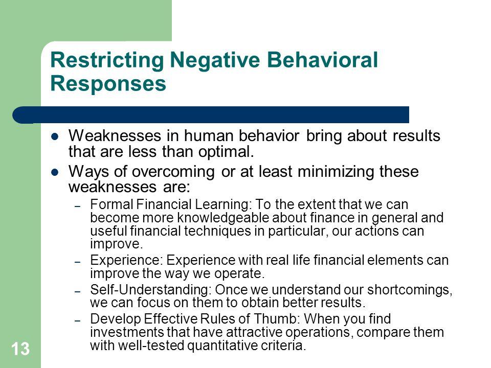 Restricting Negative Behavioral Responses