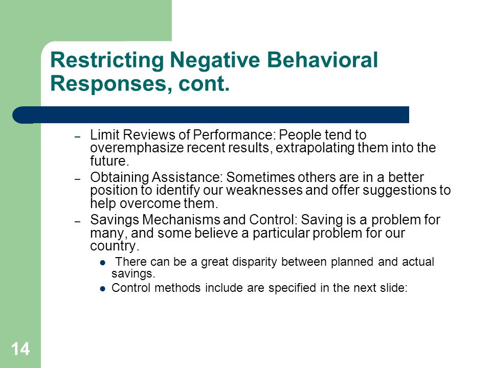 Restricting Negative Behavioral Responses, cont.