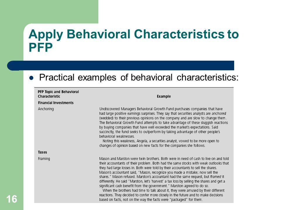Apply Behavioral Characteristics to PFP