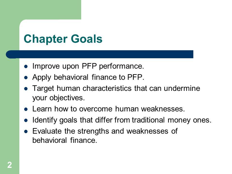 Chapter Goals Improve upon PFP performance.