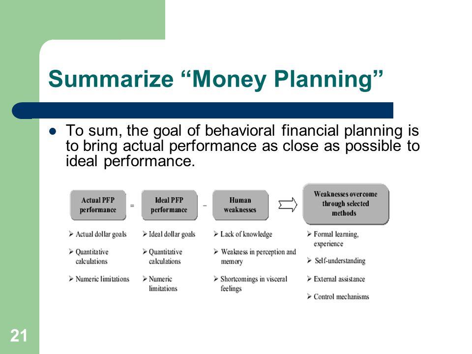 Summarize Money Planning
