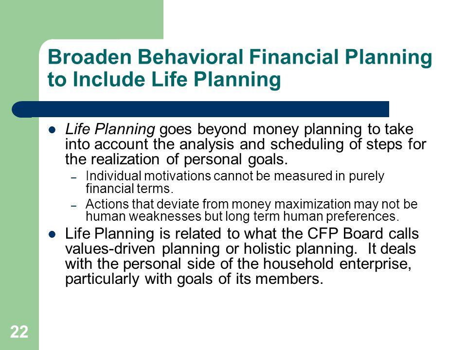 Broaden Behavioral Financial Planning to Include Life Planning
