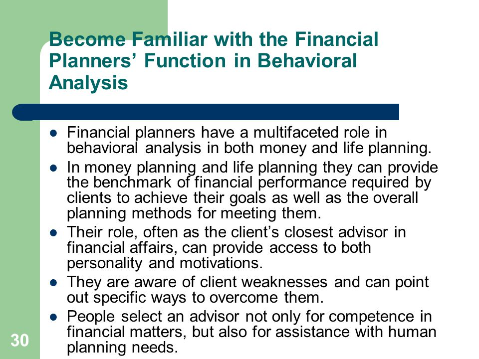 Become Familiar with the Financial Planners' Function in Behavioral Analysis