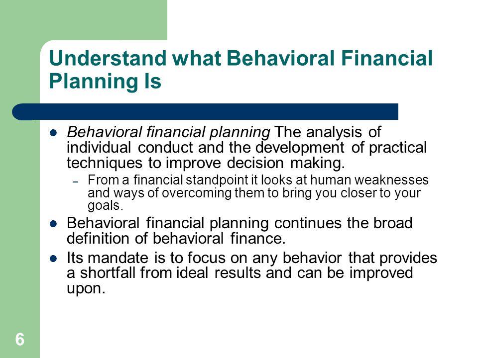 Understand what Behavioral Financial Planning Is