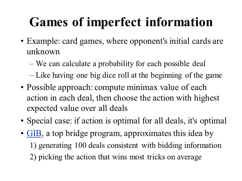 Games of imperfect information