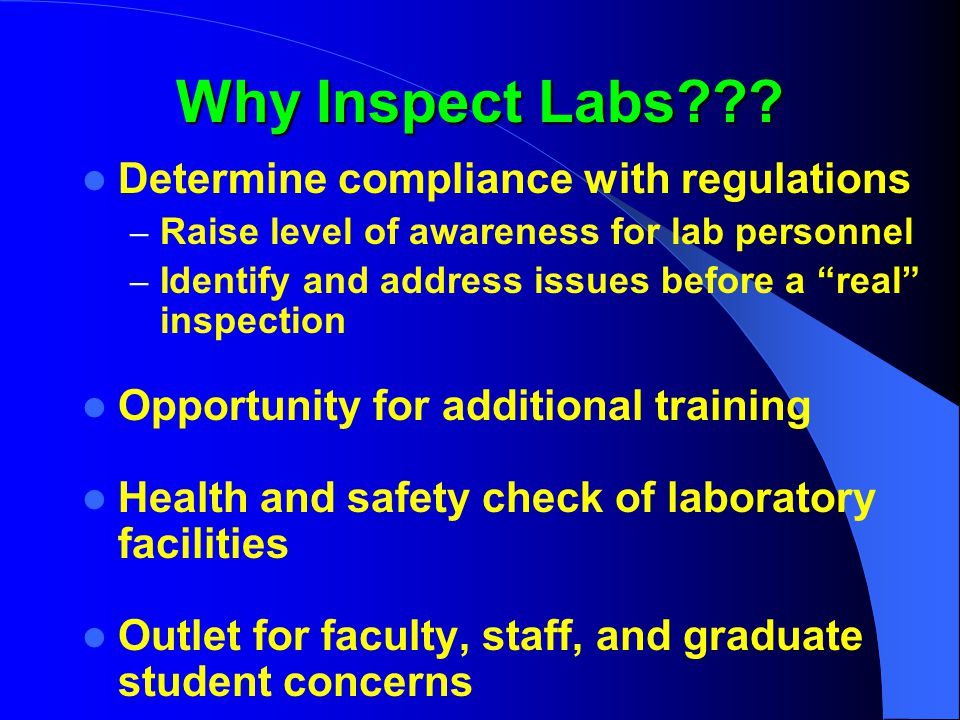 Why Inspect Labs Determine compliance with regulations