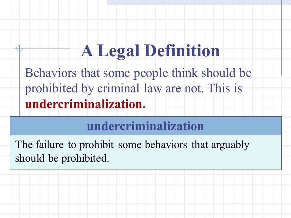undercriminalization
