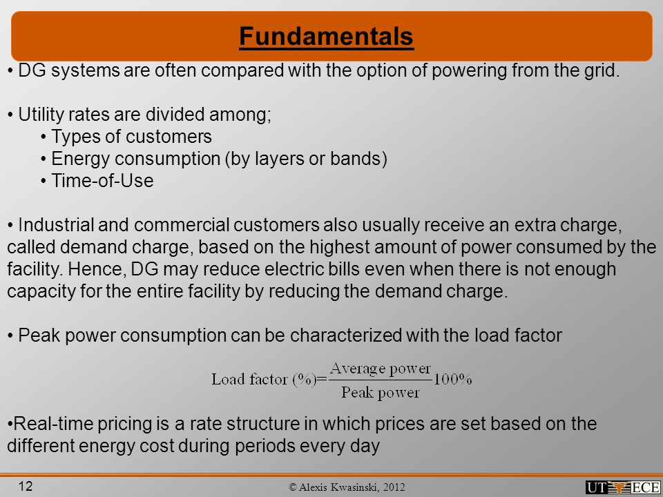 Fundamentals DG systems are often compared with the option of powering from the grid. Utility rates are divided among;