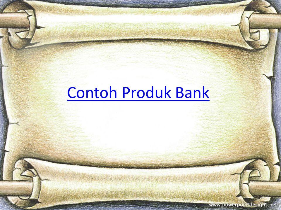 Contoh Produk Bank