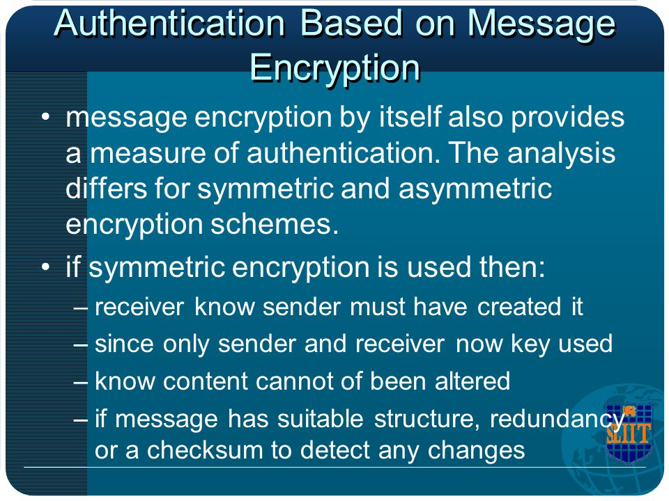 Authentication Based on Message Encryption