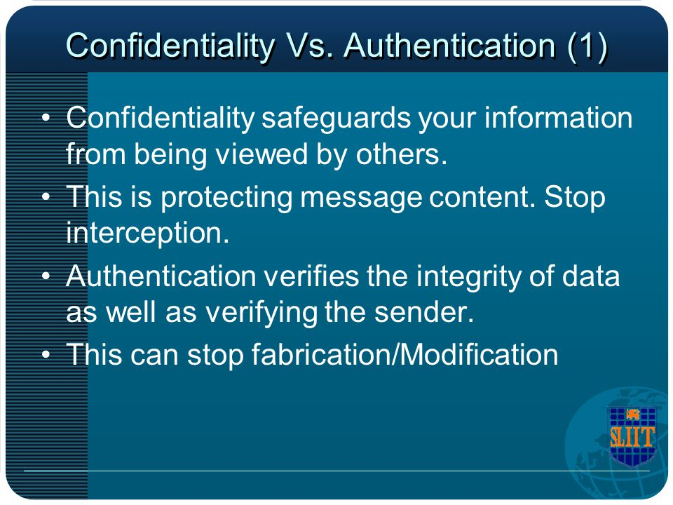 Confidentiality Vs. Authentication (1)
