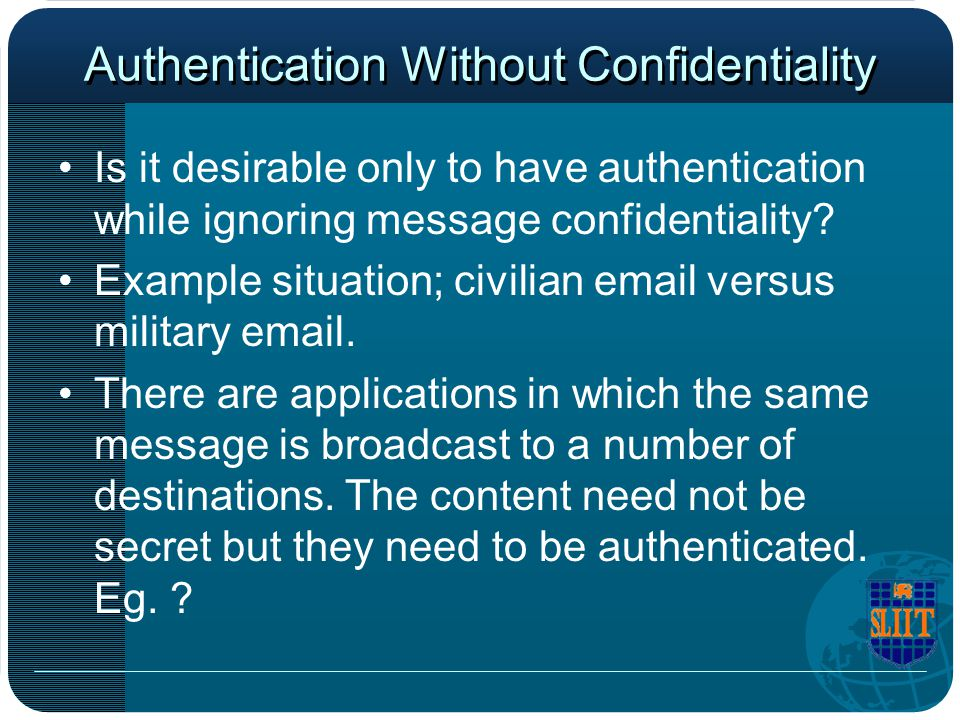 Authentication Without Confidentiality