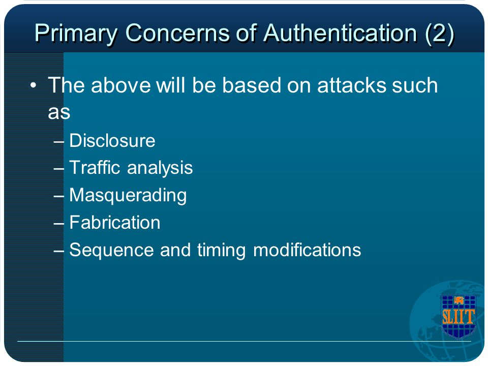 Primary Concerns of Authentication (2)