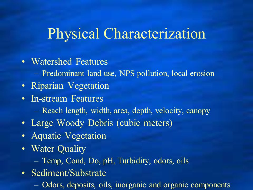 Physical Characterization