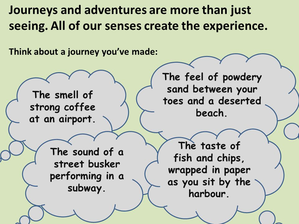 Journeys and adventures are more than just seeing