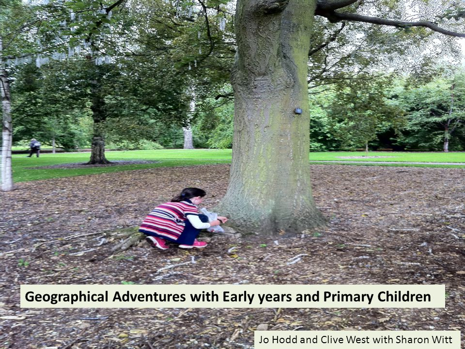 Geographical Adventures with Early years and Primary Children