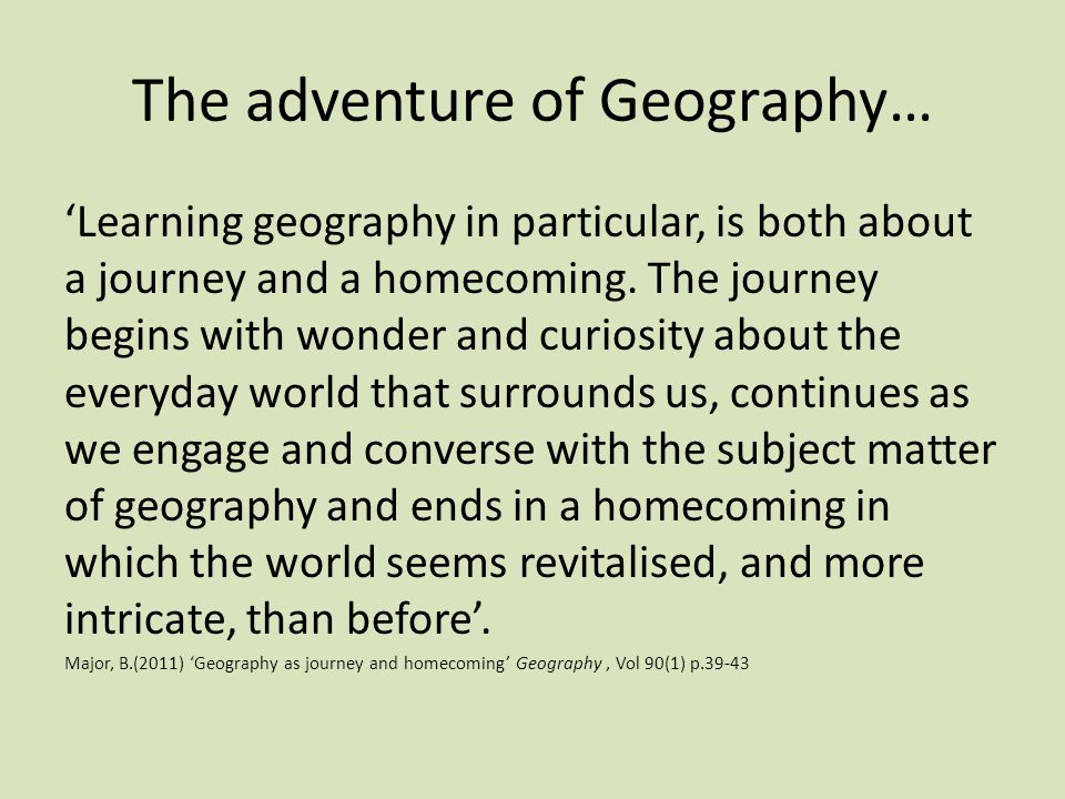 The adventure of Geography…