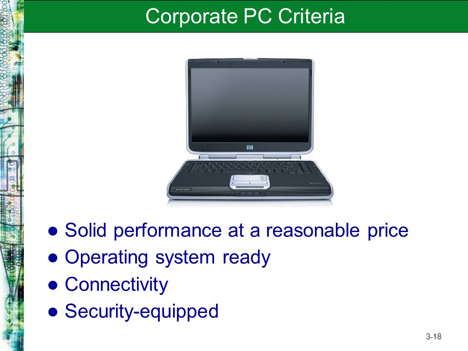 Corporate PC Criteria Solid performance at a reasonable price