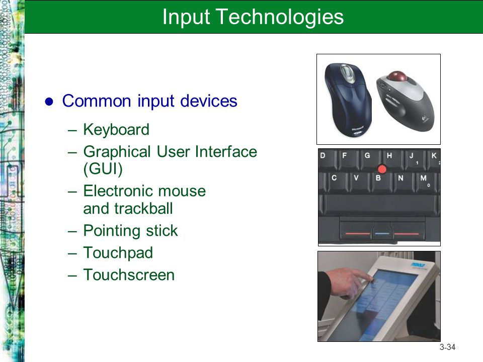 Input Technologies Common input devices Keyboard