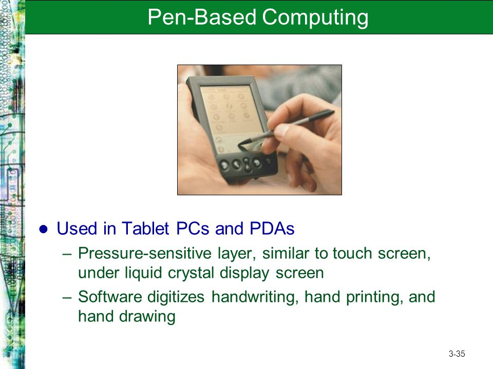 Pen-Based Computing Used in Tablet PCs and PDAs