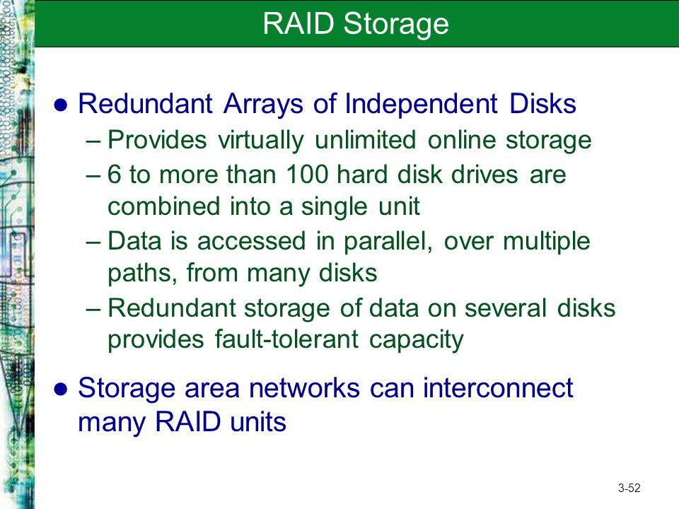 RAID Storage Redundant Arrays of Independent Disks