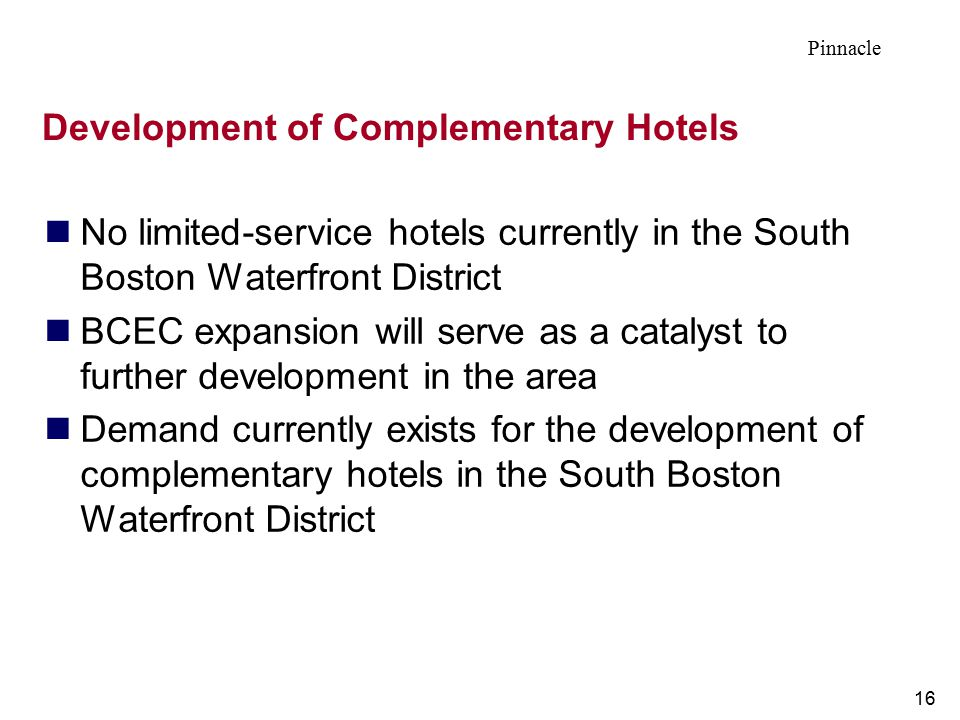 Development of Complementary Hotels