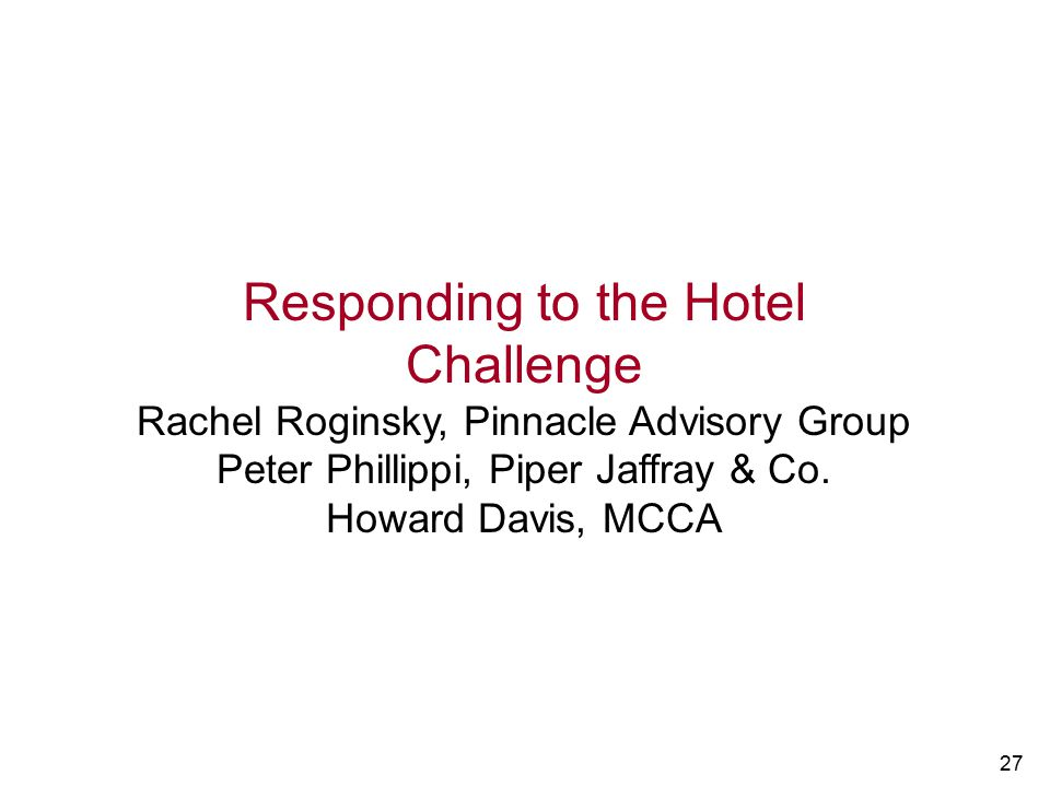Responding to the Hotel Challenge
