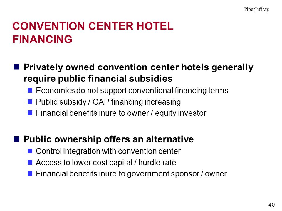 CONVENTION CENTER HOTEL FINANCING