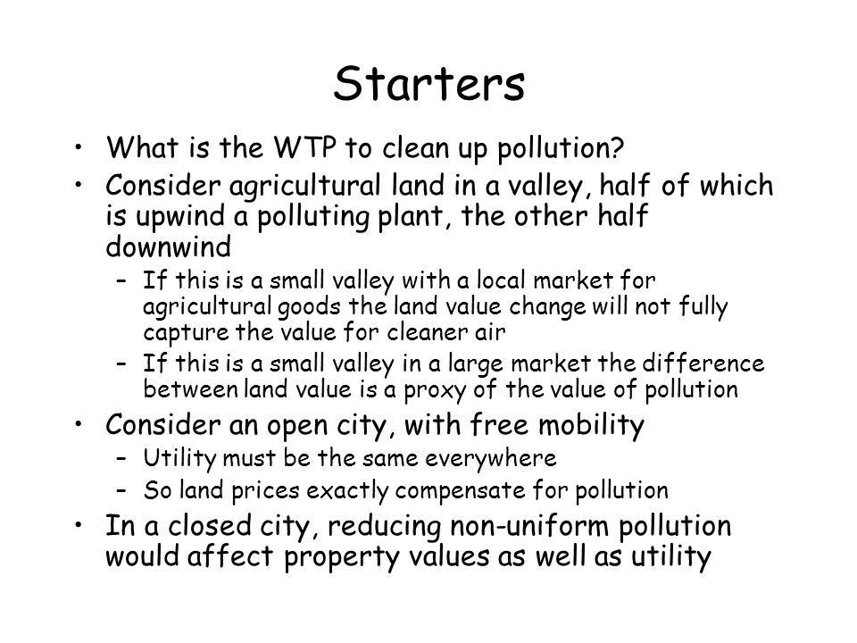 Starters What is the WTP to clean up pollution