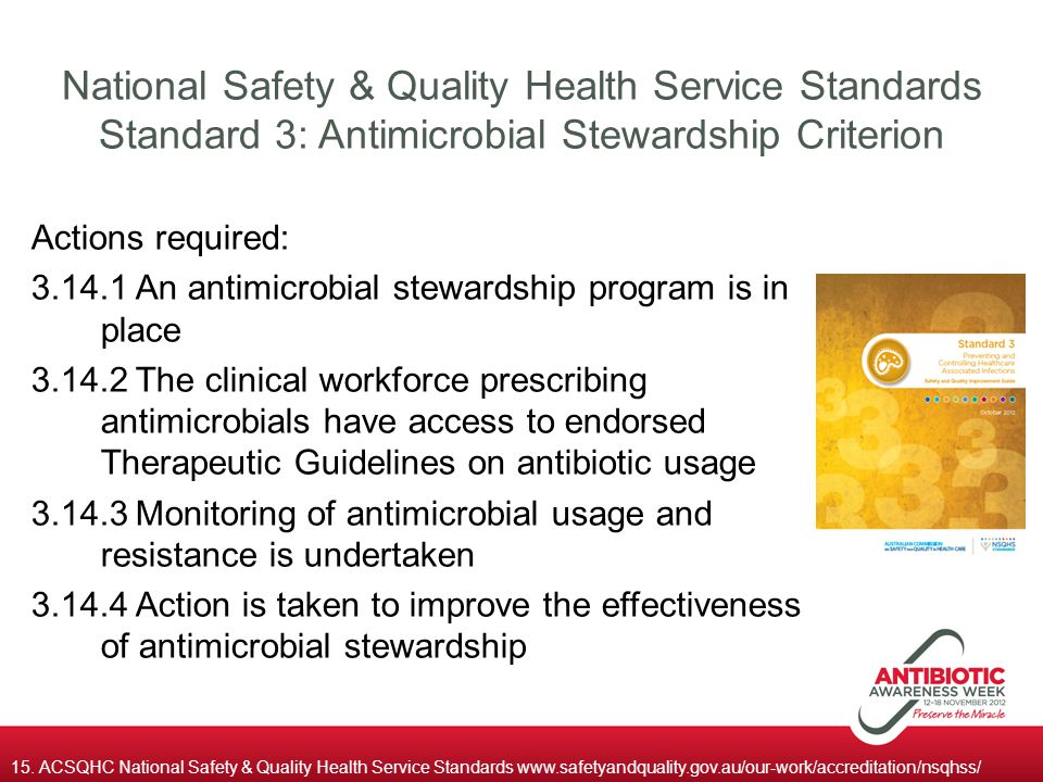 National Safety & Quality Health Service Standards Standard 3: Antimicrobial Stewardship Criterion