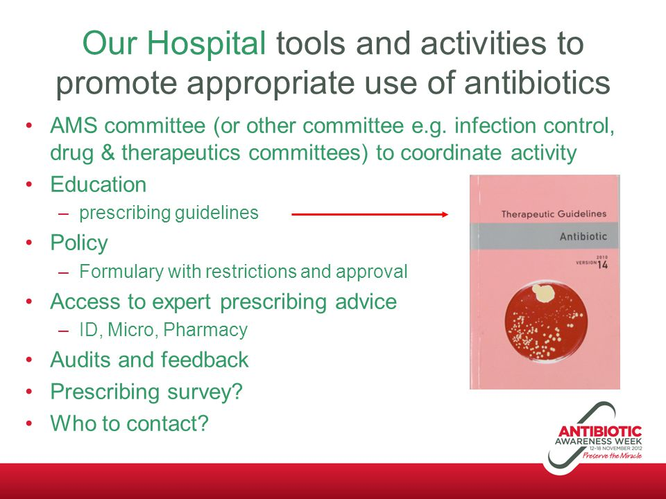 Our Hospital tools and activities to promote appropriate use of antibiotics