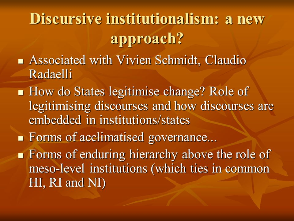 Discursive institutionalism: a new approach