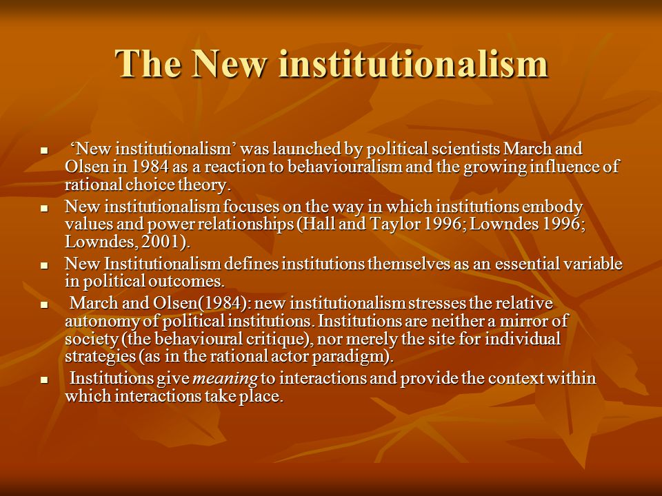 The New institutionalism