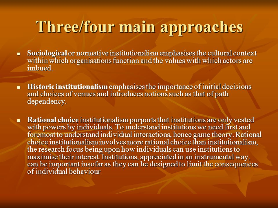 Three/four main approaches