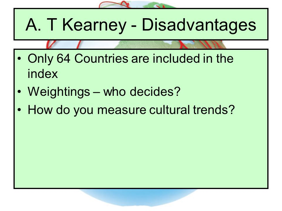 A. T Kearney - Disadvantages