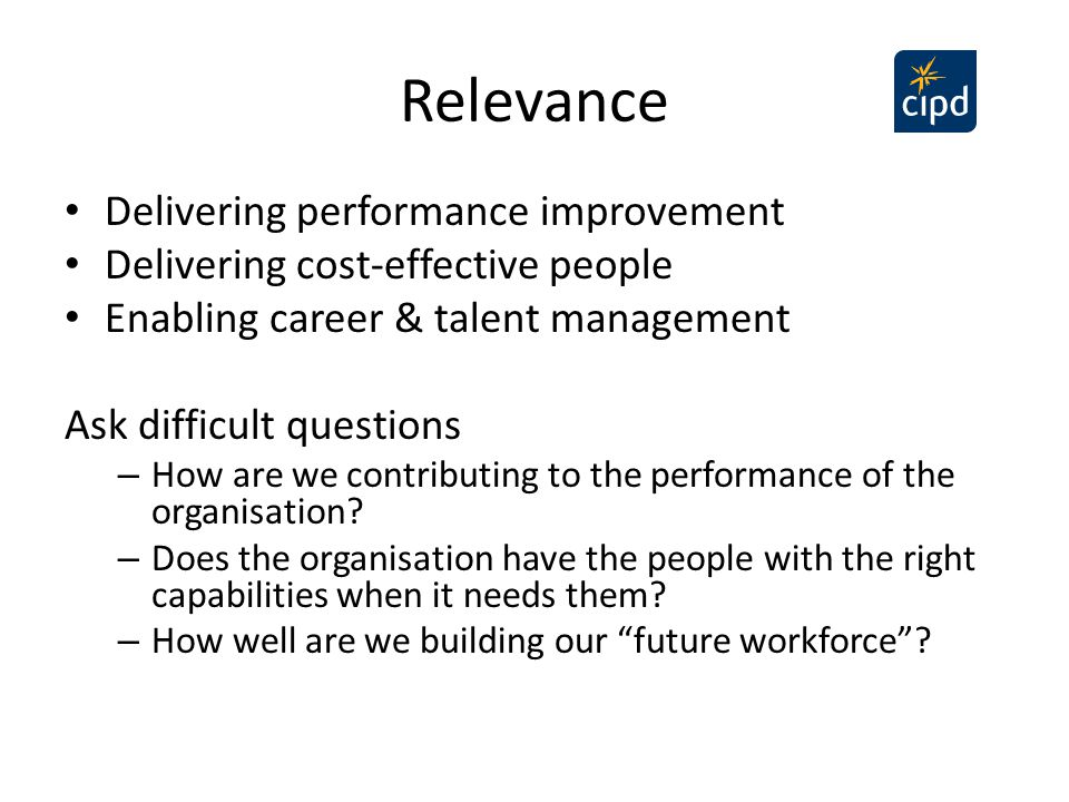 Relevance Delivering performance improvement