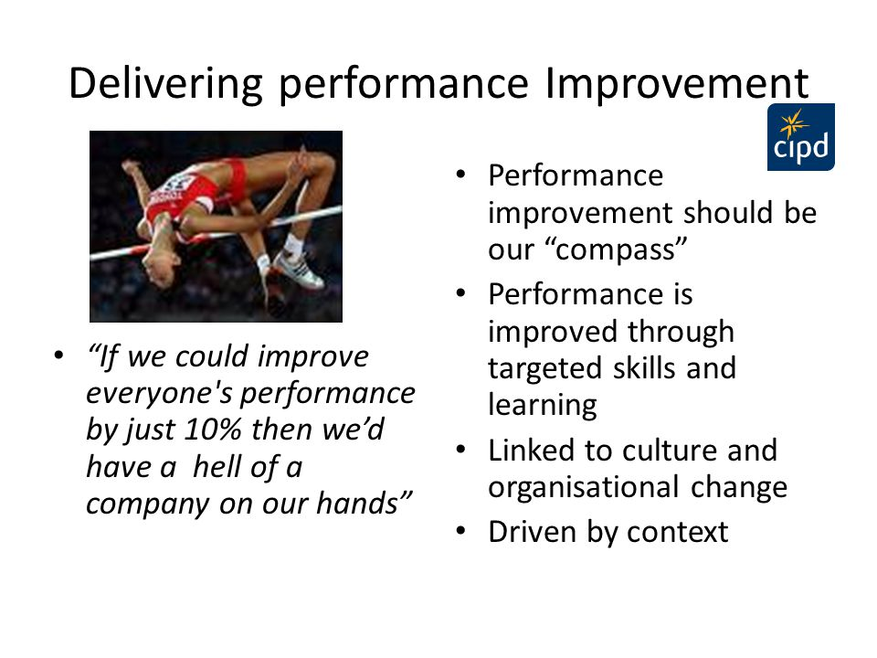 Delivering performance Improvement