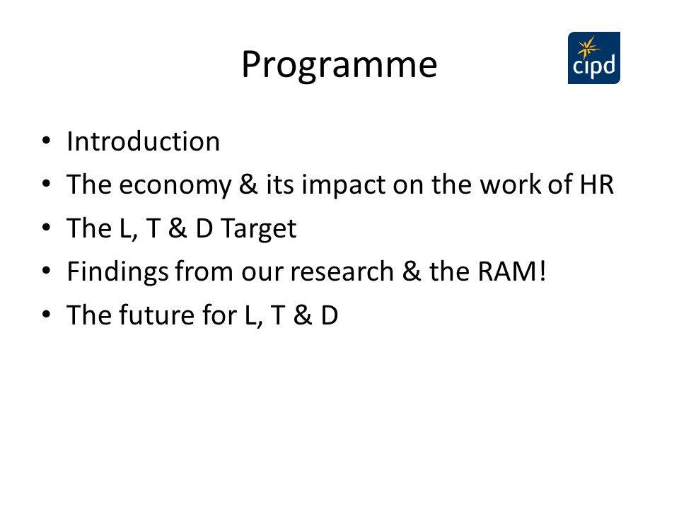 Programme Introduction The economy & its impact on the work of HR