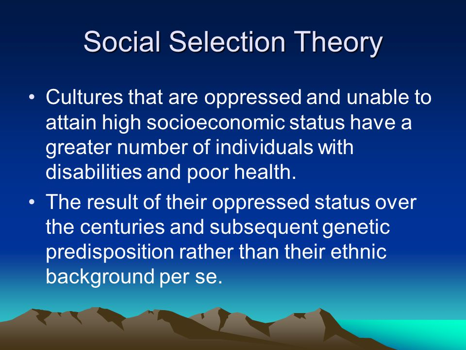 Social Selection Theory